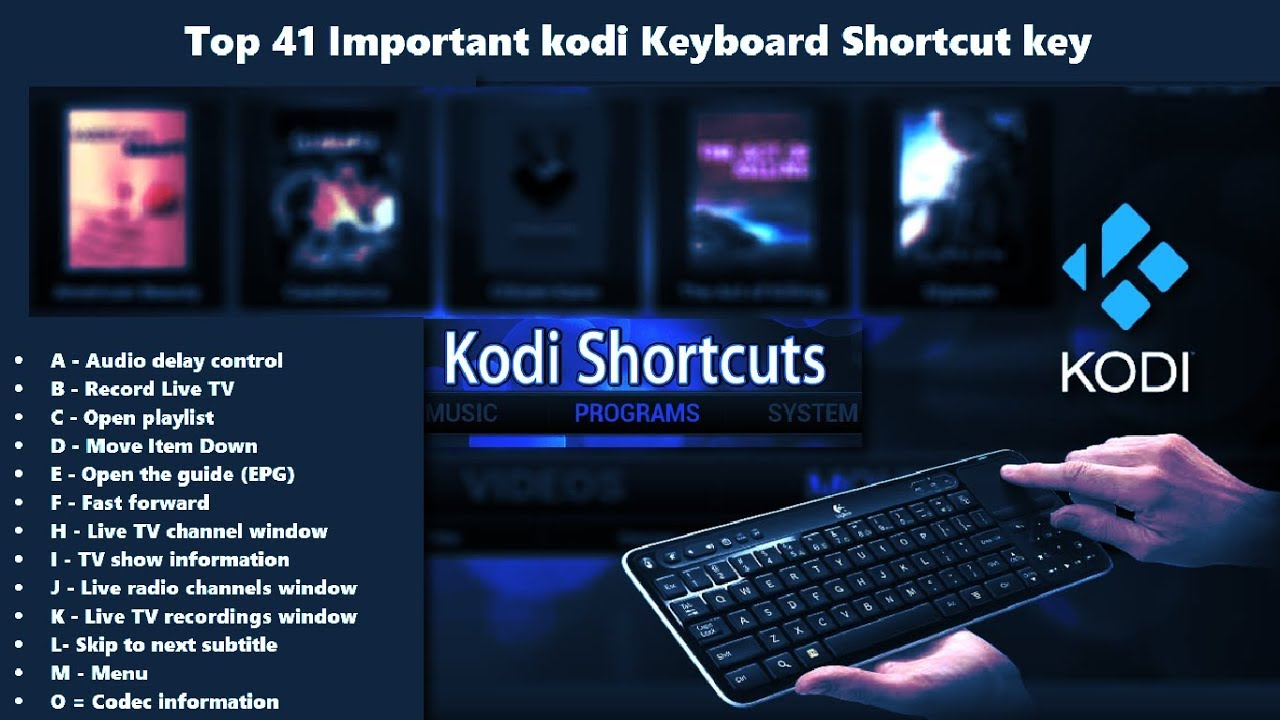 Top Kodi Shortcuts And How To Change Them