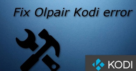 How To Fix Olpair Kodi Error In Just 2 Minutes