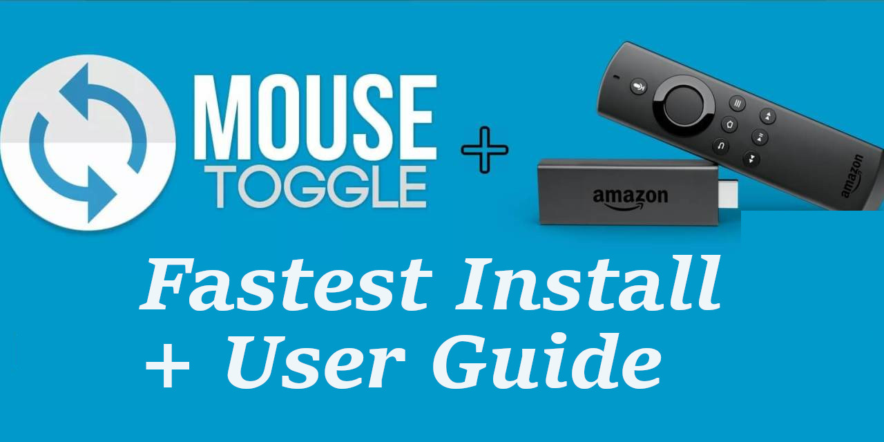 Install Mouse Toggle on a Firestick (Fire TV Stick) in 2 Minutes – 2019