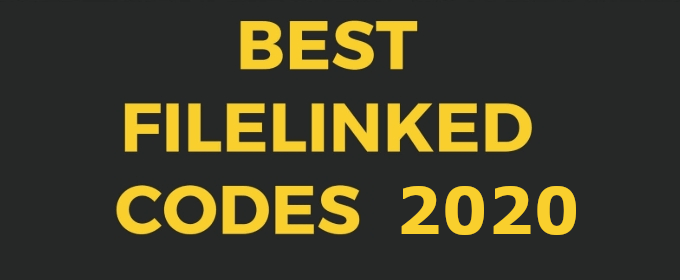 Best Filelinked Codes – 100% Working Updated August 2020