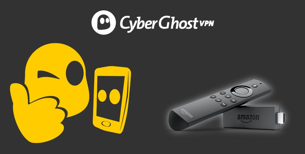 How to Install Cyber Ghost on a Firestick
