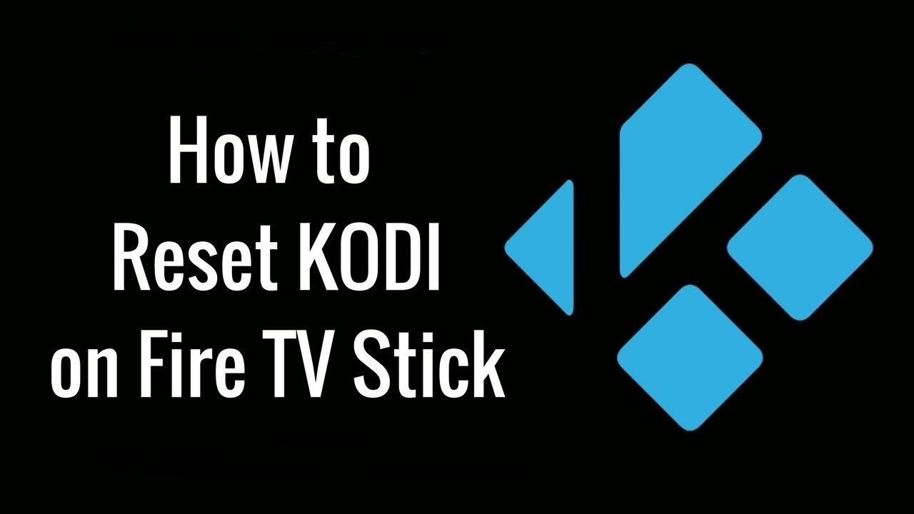 Reset Kodi on a Firestick