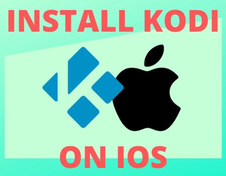 How to Install Kodi on iOS