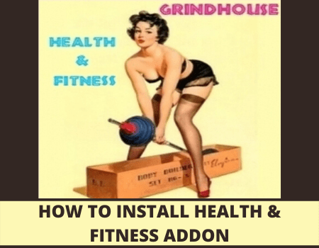 How To Install Health And Fitness Addon