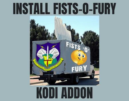 How to Install Fists-o-Fury Kodi Addon