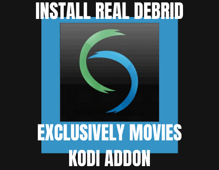 How to Install Real Debrid Exclusively Movies Kodi Addon