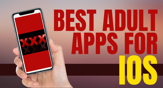 Best Adult Apps for iOS