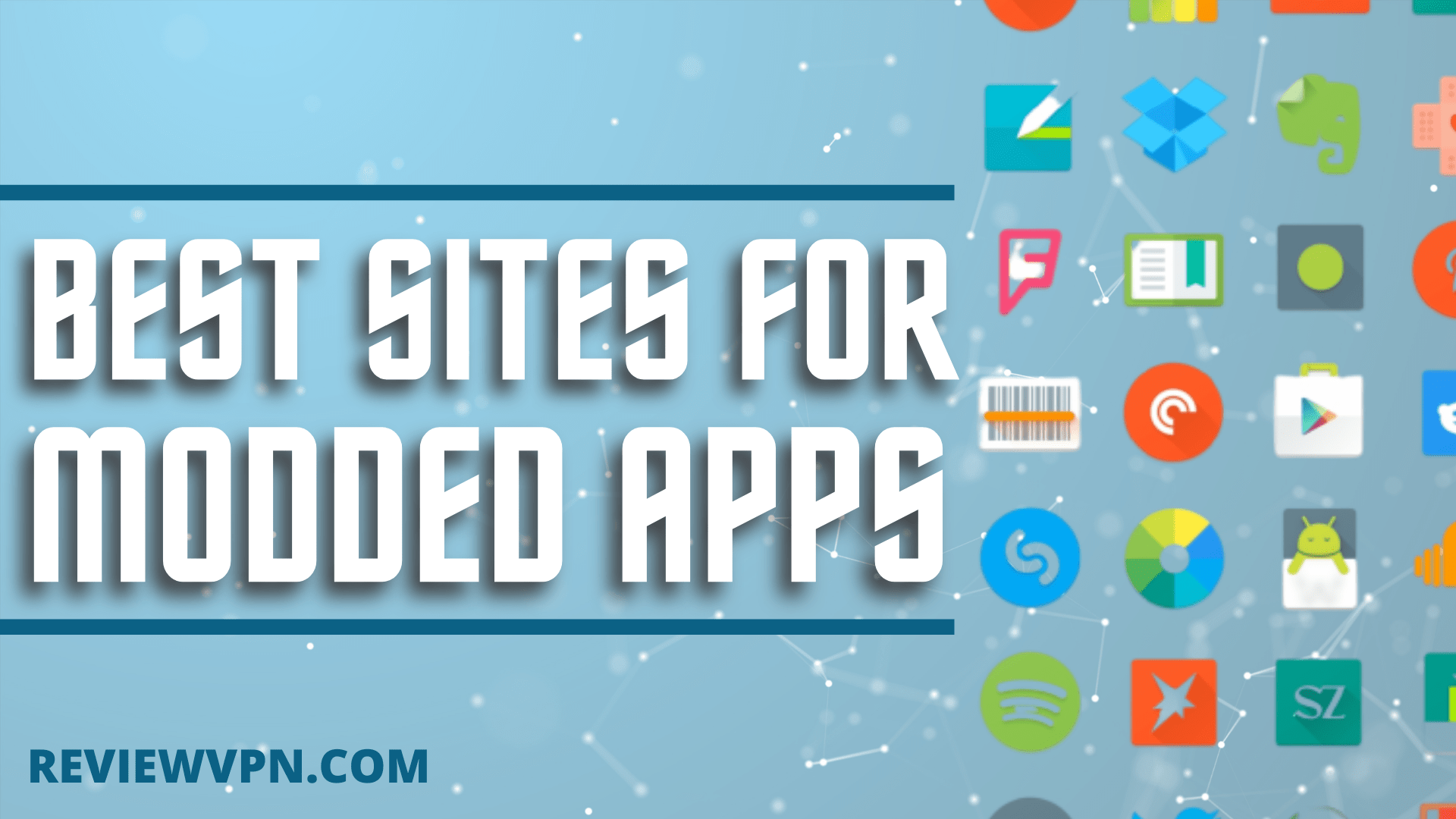 Best Sites for Modded Apps (APK Files) in 2021