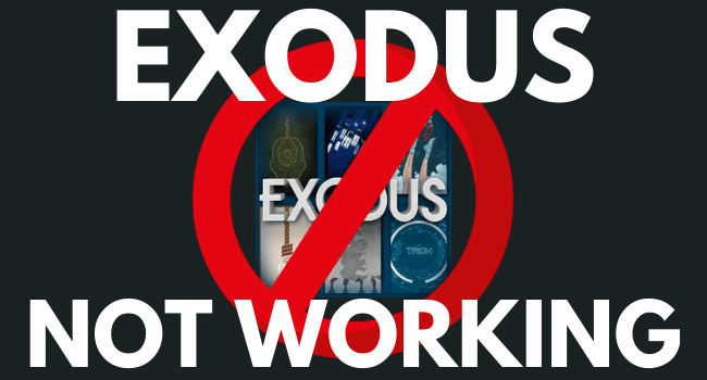 Exodus not Working – Issues Resolve