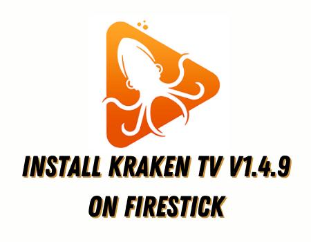 How to Install Kraken TV Firestick Edition