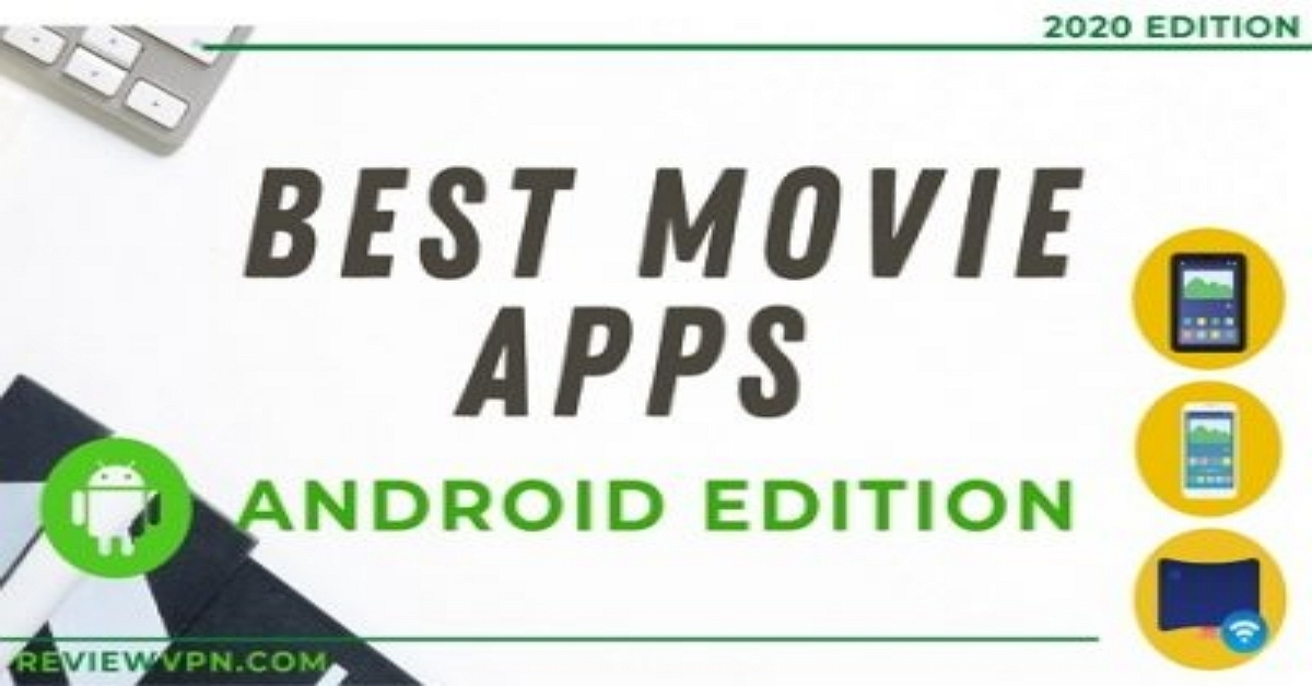 Best Movie Apps Android Edition – Quick and Easy Guide