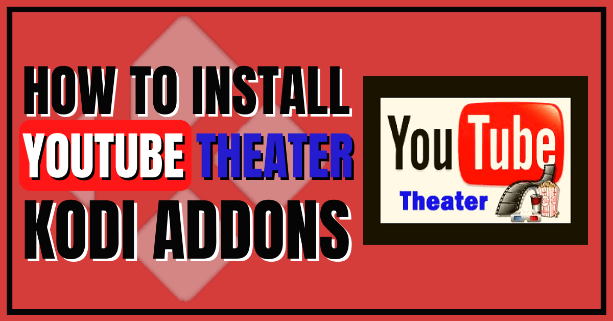 Install YouTube Theater Kodi Addon