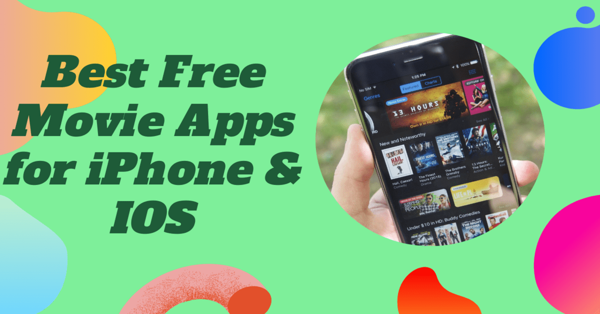 Best Free Movie Apps for iPhone & IOS - 2021 Edition ...