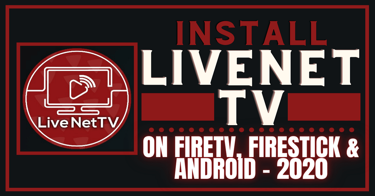 Install Live NetTV on Firestick, Fire TV & Android for Free Live TV – 2020