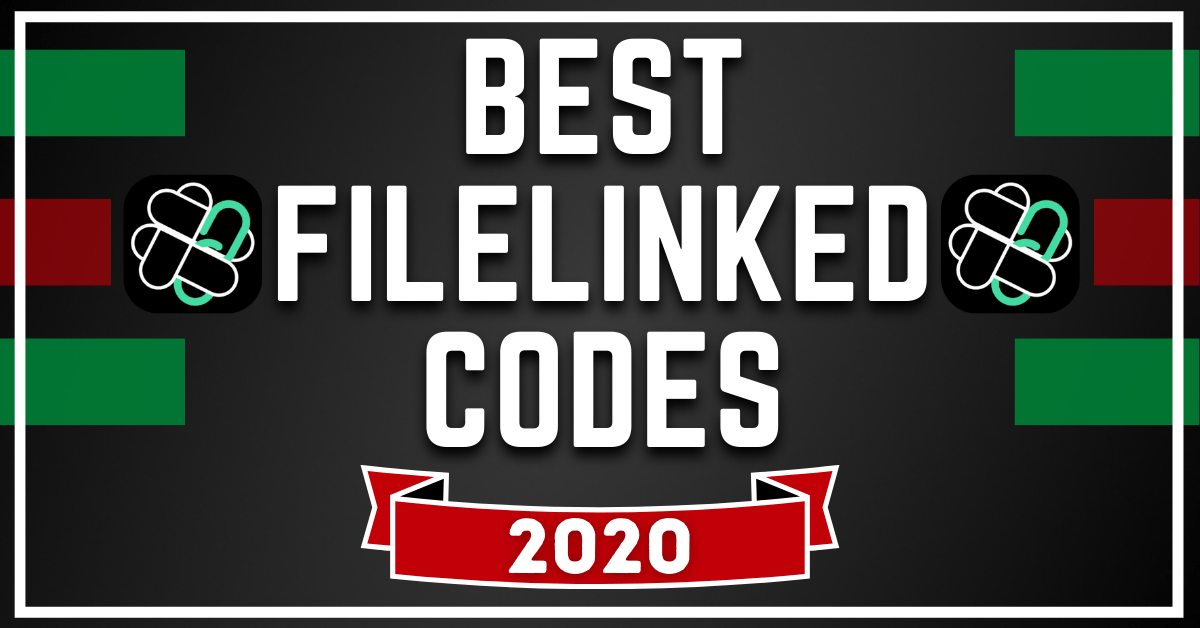 Best Filelinked Codes – 100% Working Updated October 2020