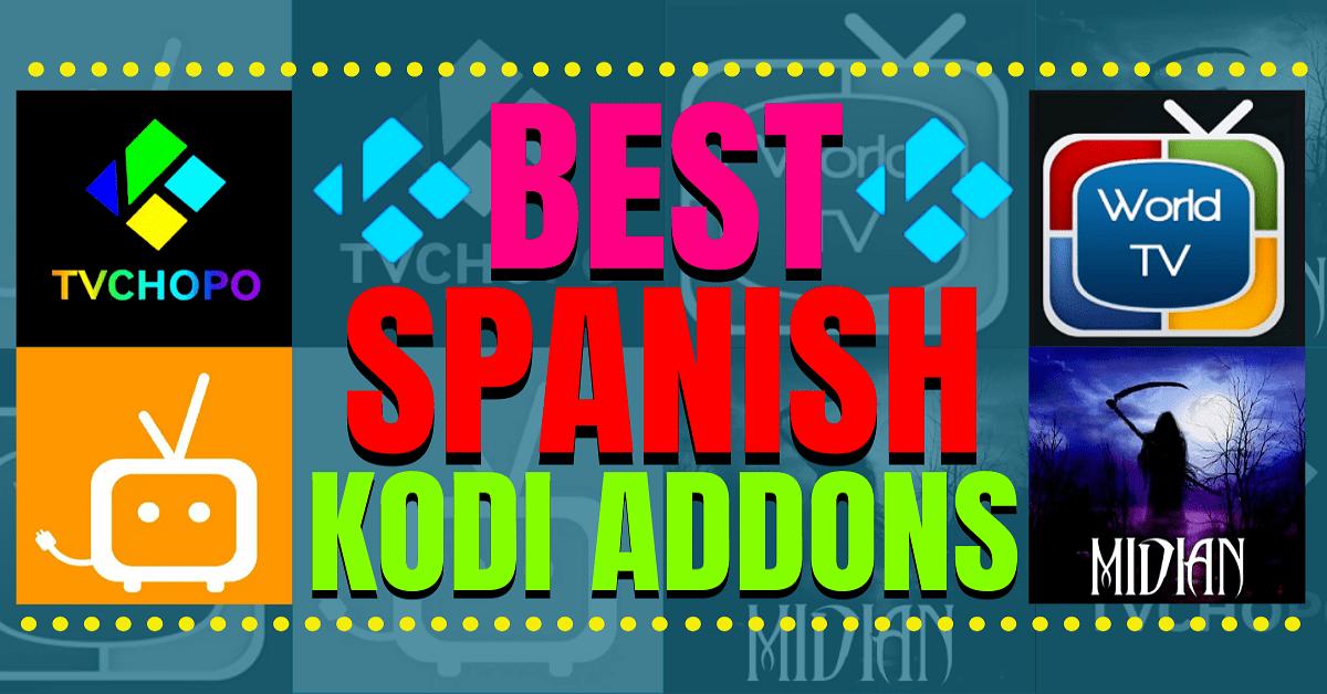 Best Spanish Addons for Kodi