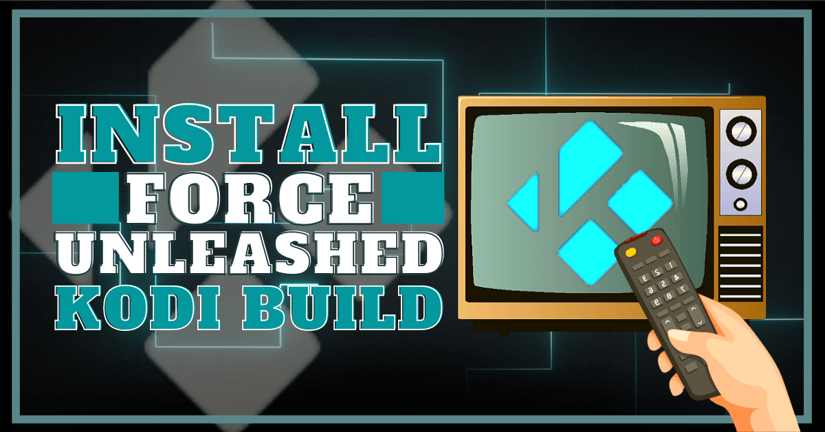 Install Force Unleashed Build 2020 Latest Edition