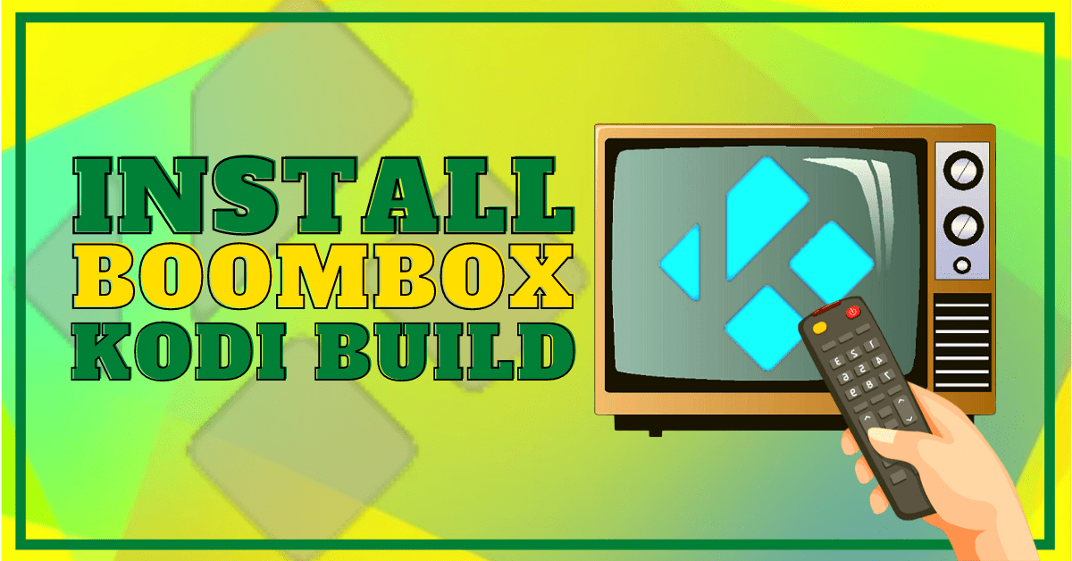 Install BoomBox Build Updated Edition