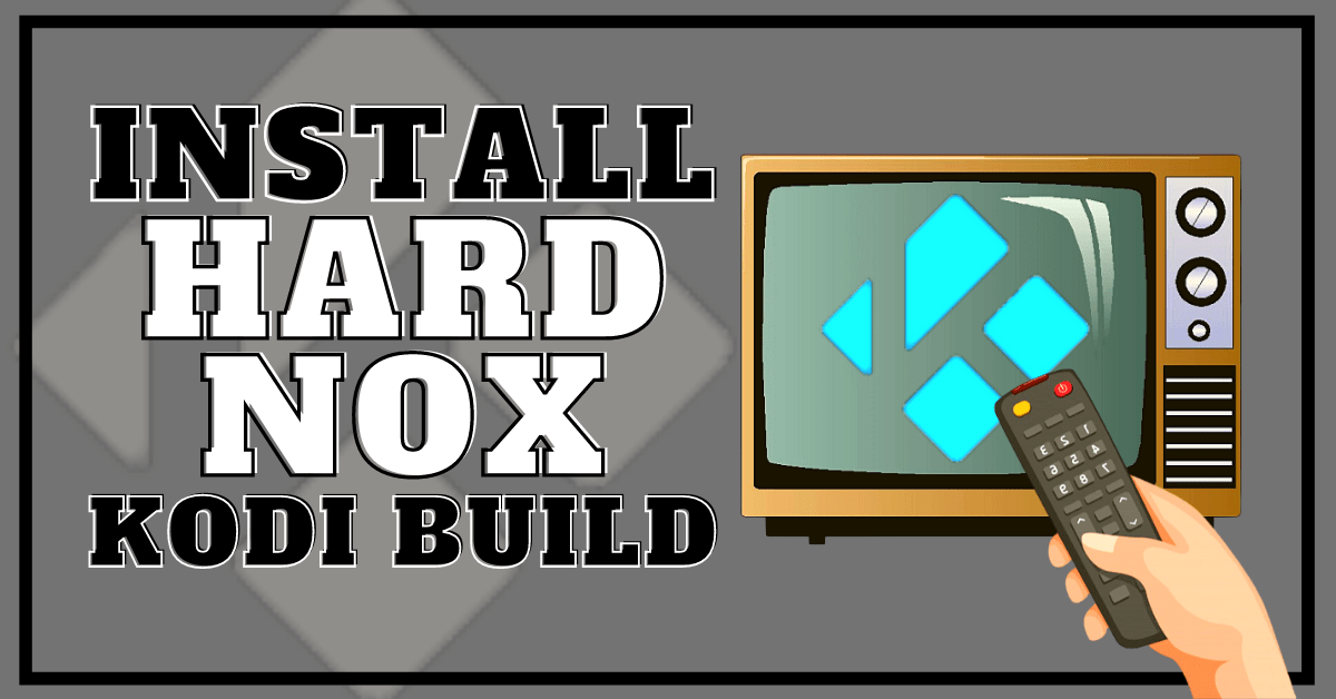 How to Install Hard Nox Build