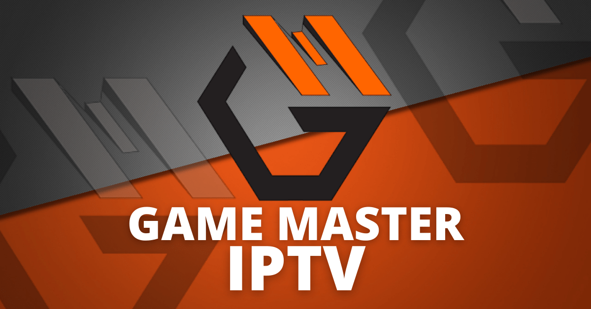 GAME MASTER IPTV Review – 2021 Update