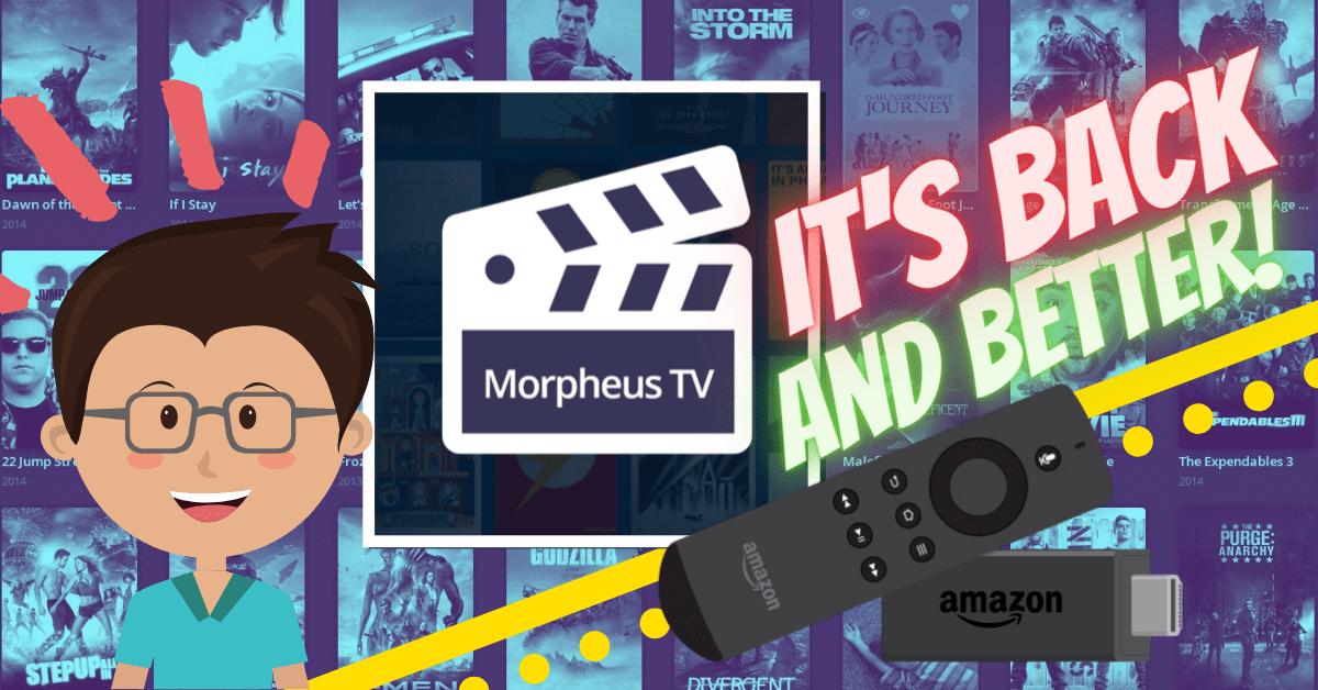 Install Morpheus TV on Firestick – It's Back and Better!
