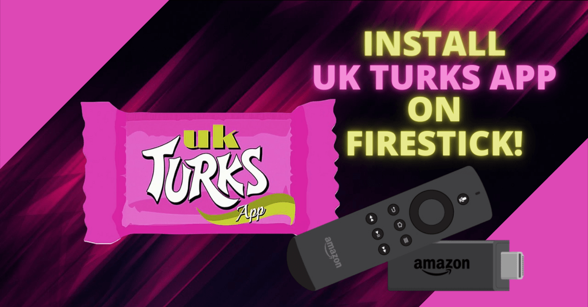 Install UK Turks App on Fire Stick