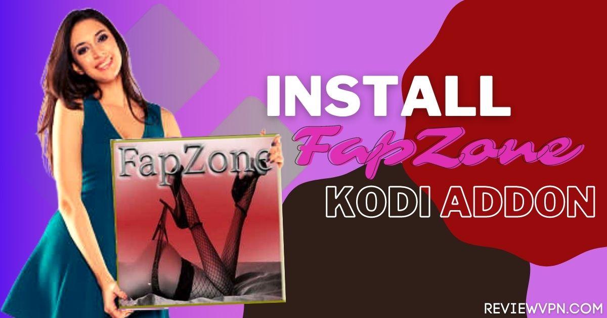 Install FapZone Kodi Addon