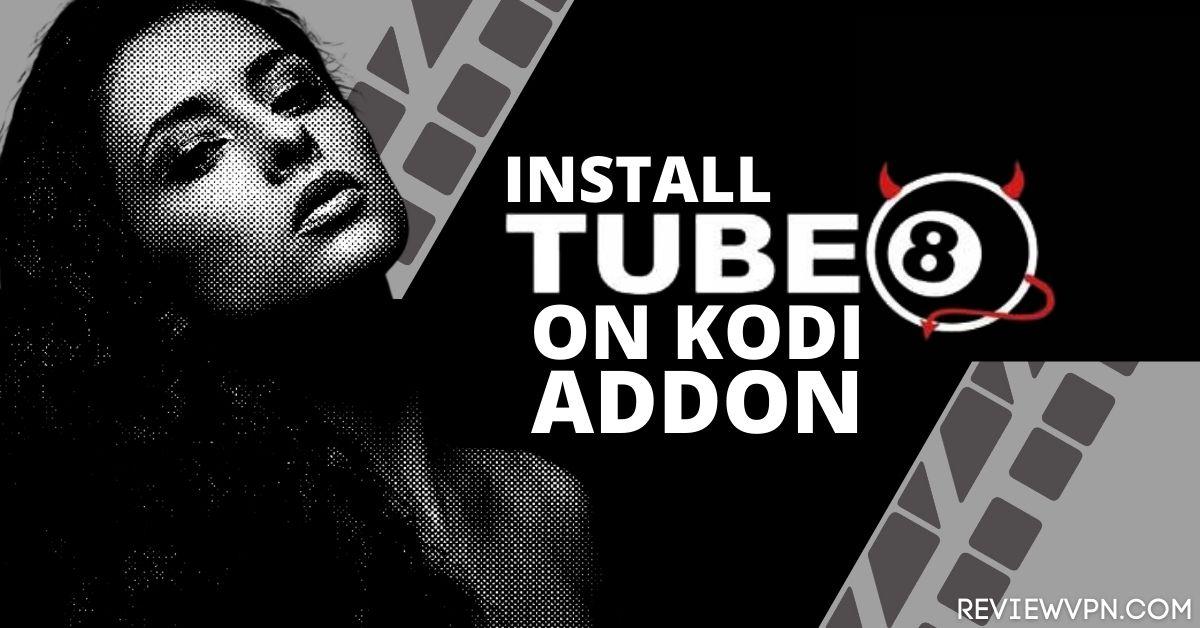 How to Install Tube8 Kodi Addon
