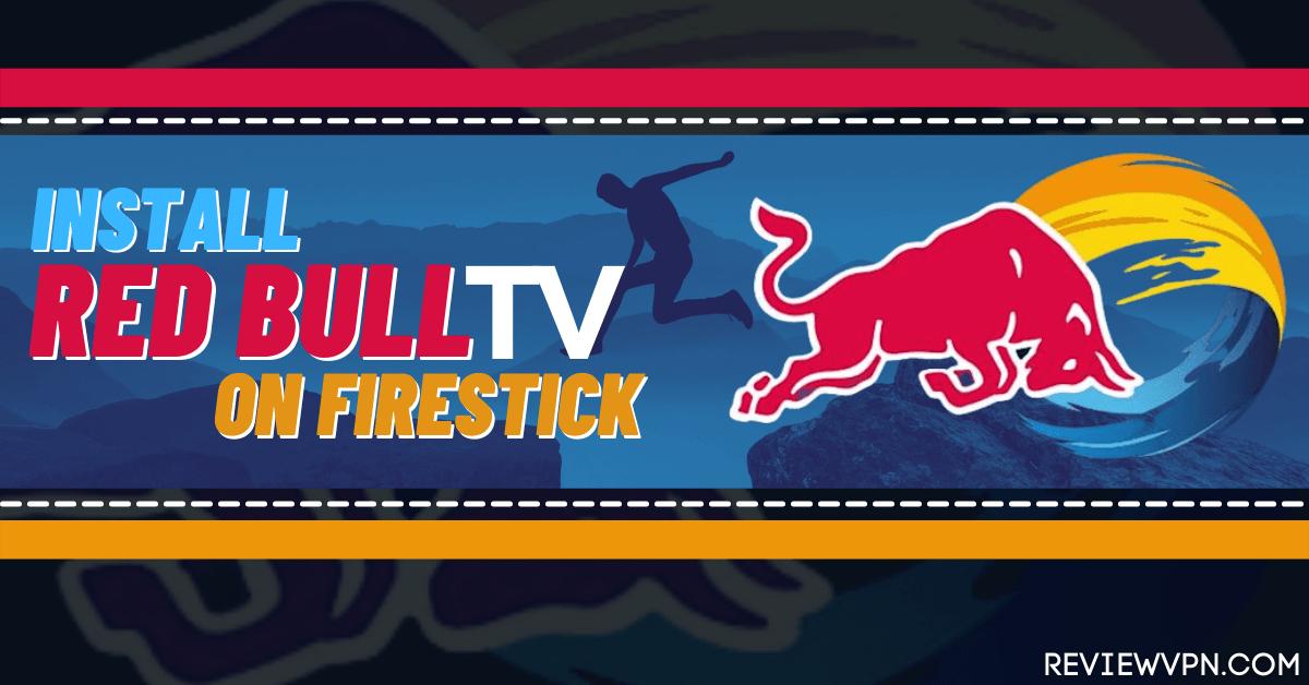 Install Red Bull TV on Firestick