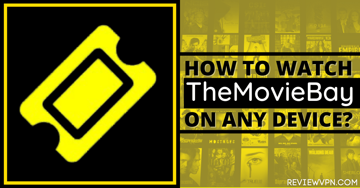 How To Watch TheMovieBay on Any Device – Firestick, Android, IOS – 2021