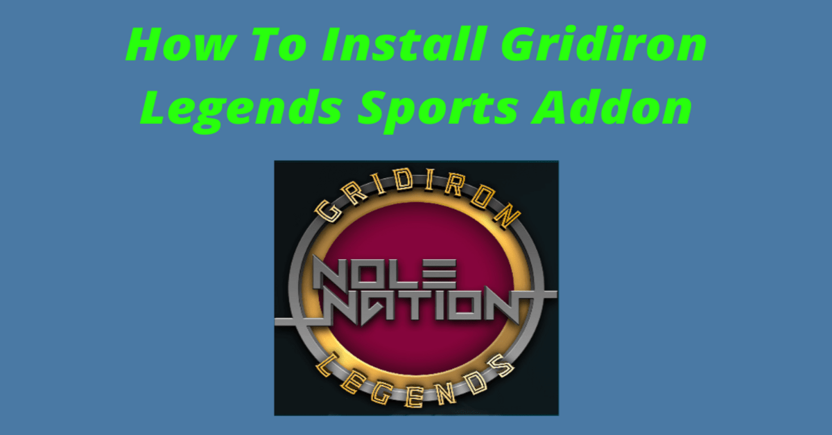 How To Install Gridiron Legends Sports Addon