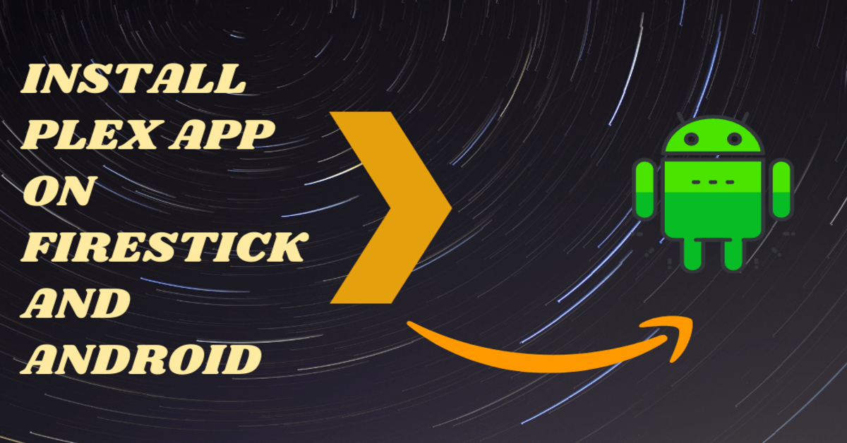 Install Plex App on Firestick and Android – 2021