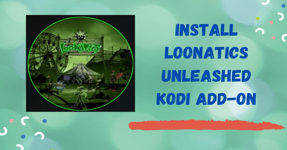 How to Install Loonatics Unleashed Kodi Addon