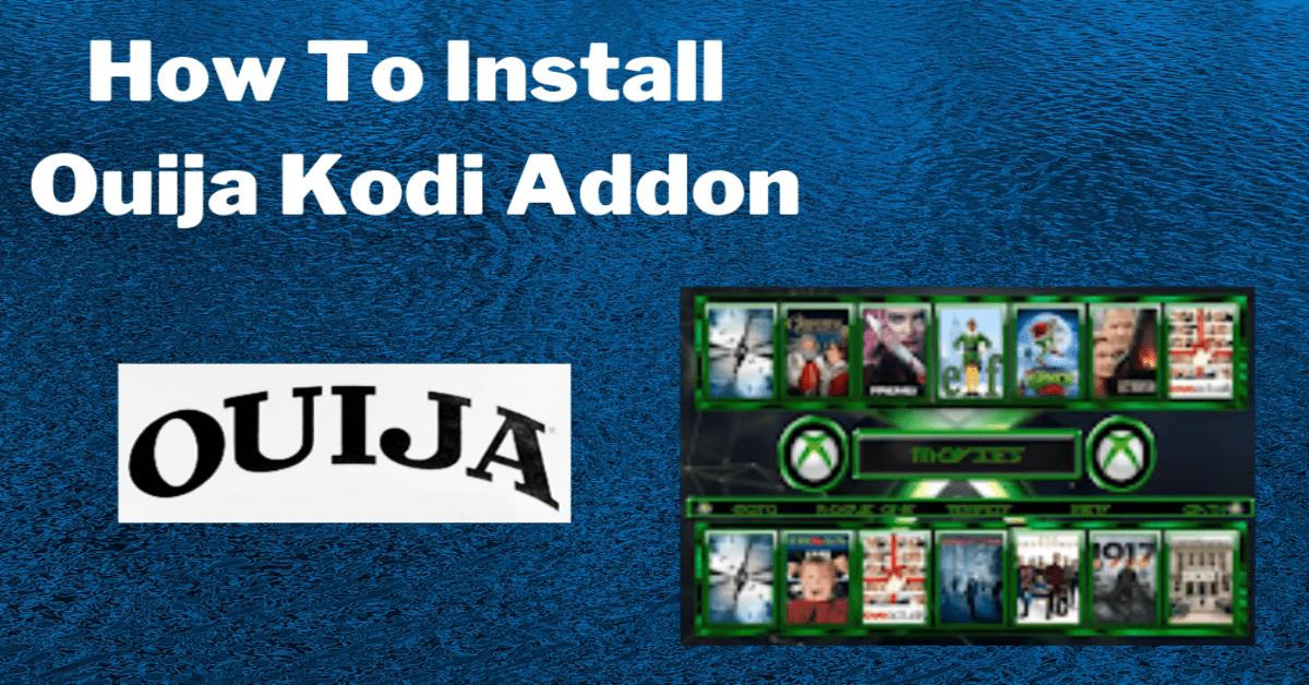 How To Install Ouija Kodi Addon