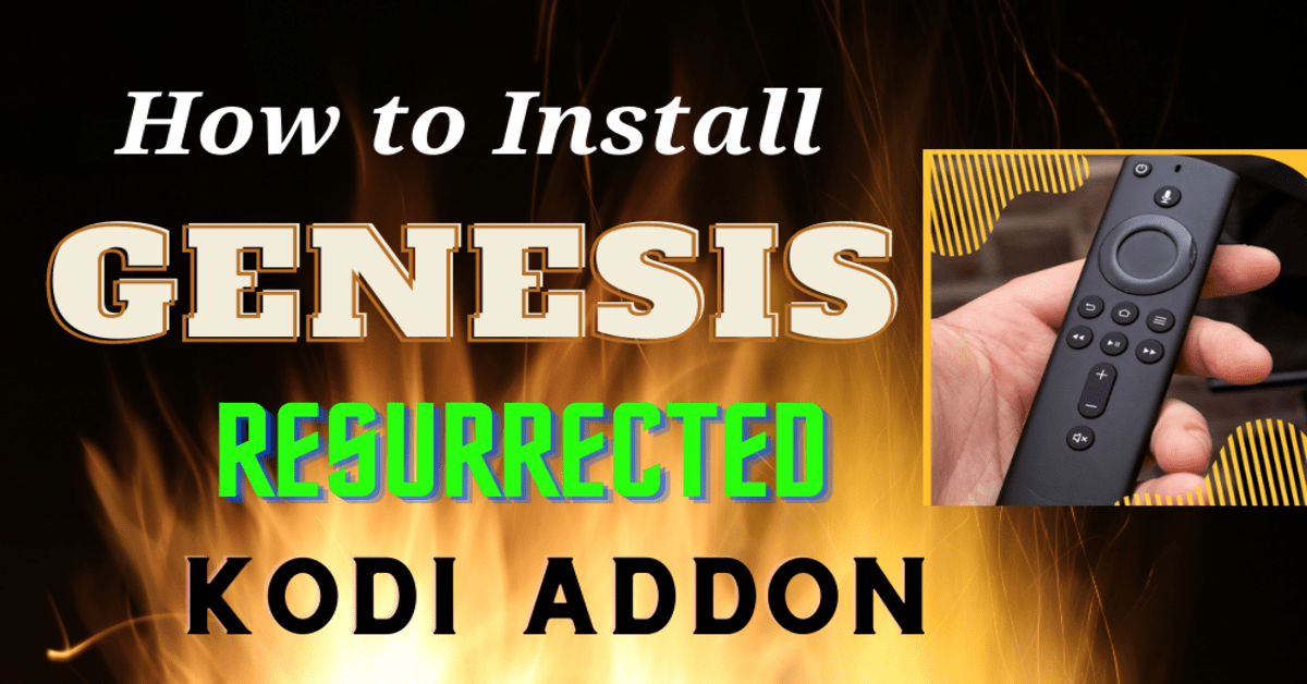 How to Install Genesis Resurrected Kodi Addon