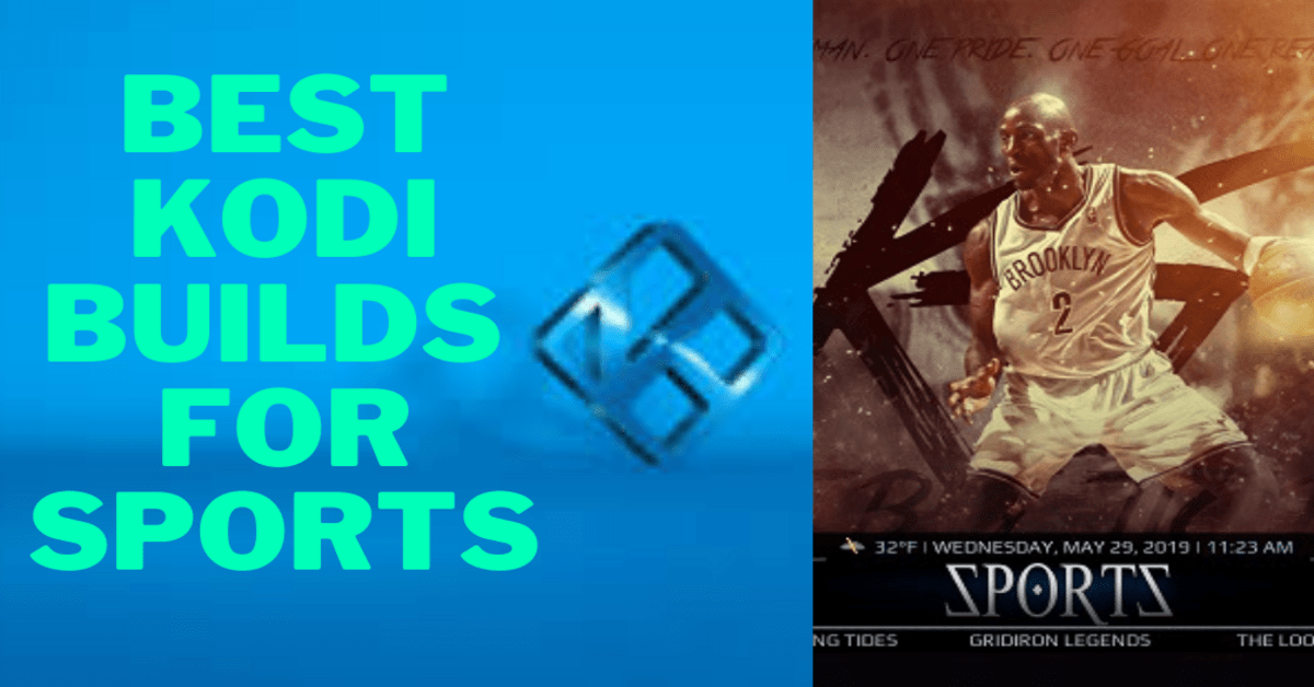 Best Kodi Builds For Sports