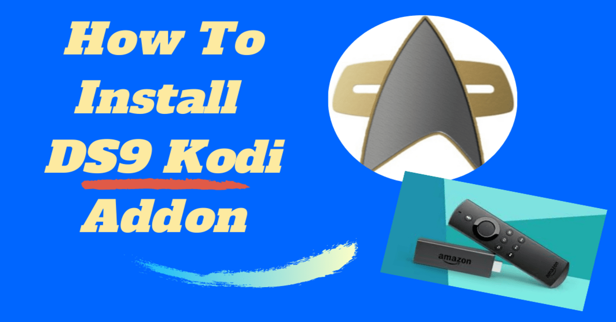 How To Install DS9 Kodi Addon