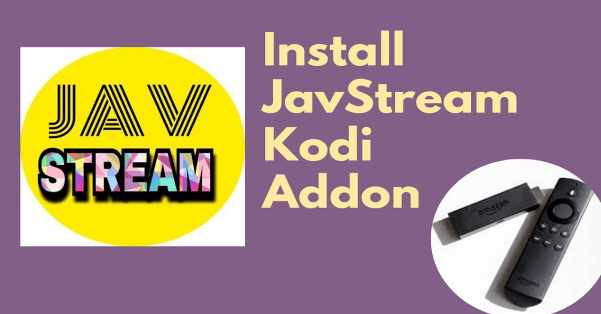 How to Install JavStream Kodi Addon