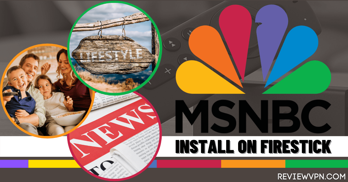 How to Install MSNBC on Firestick