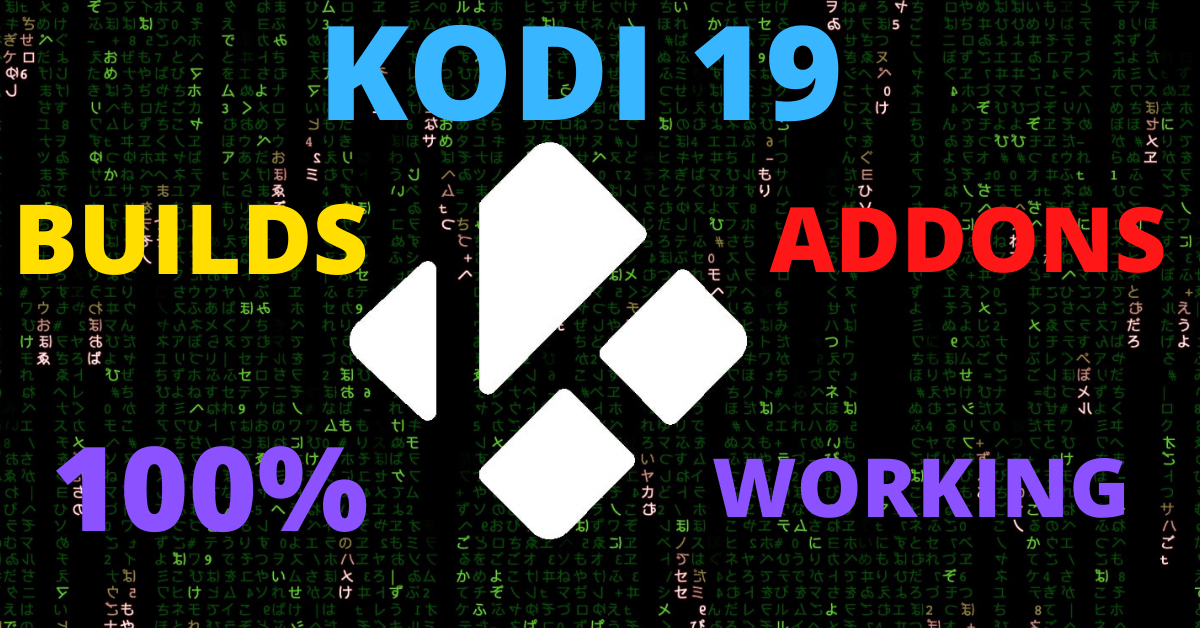 What Builds & Addons Are Working on Kodi 19?
