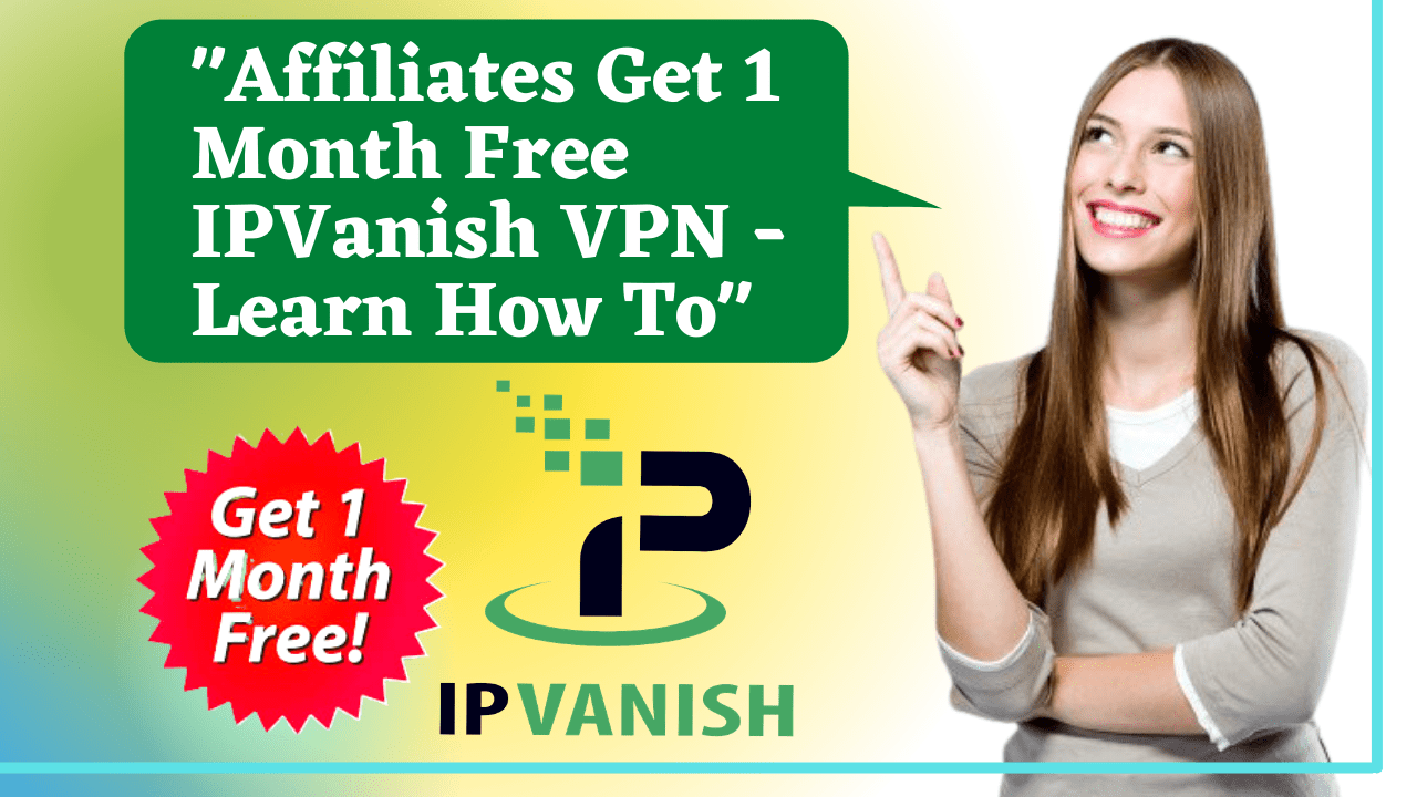 Special Offer From IPVanish For Content Creators