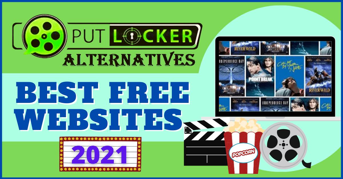 Putlocker Alternatives – Best Free Websites 2021