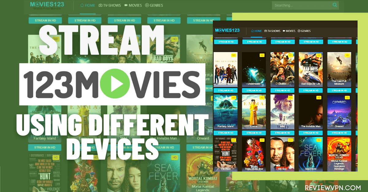 Stream 123Movies Using Different Devices – Everything You Need to Know