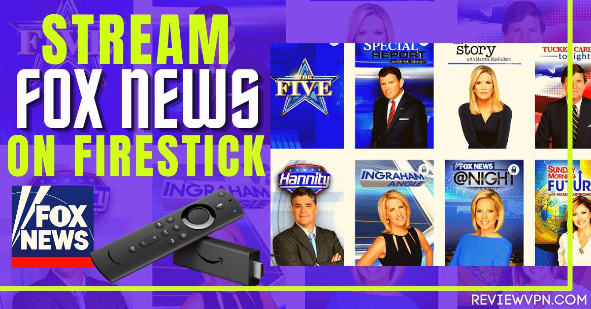 How to Stream Fox News on Firestick – 100% Free