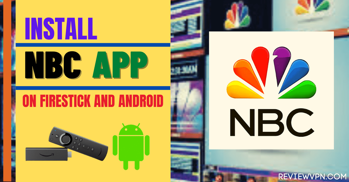 Install NBC App on Firestick and Android