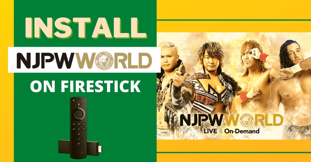 Install NJPW World On Firestick