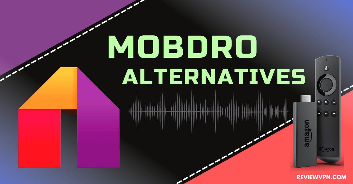 Mobdro Alternatives