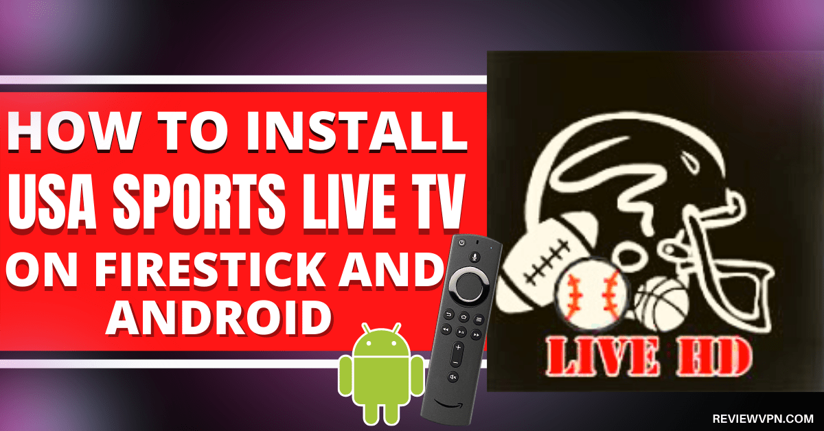 How To Install USA Sports Live TV On Firestick And Android