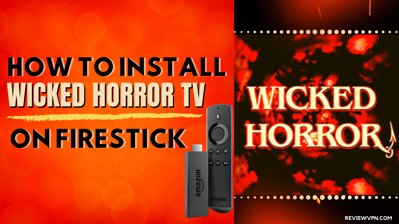 How to Install Wicked Horror TV on Firestick