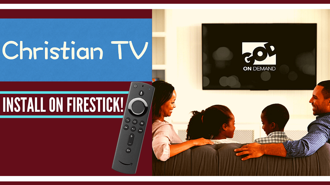 How to Install Christian TV on a Firestick